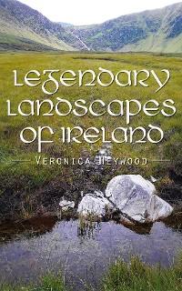 Cover Legendary Landscapes of Ireland
