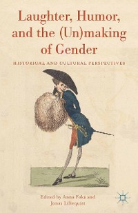 Cover Laughter, Humor, and the (Un)making of Gender