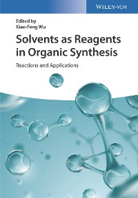Cover Solvents as Reagents in Organic Synthesis
