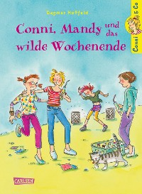Cover Conni & Co 13: Conni, Mandy und das wilde Wochenende