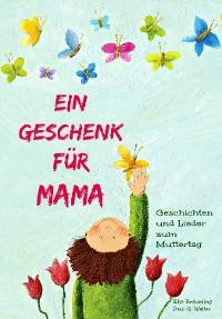 Cover Ein Geschenk für Mama