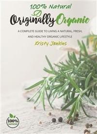 Cover 100% Natural Originally Organic
