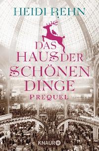 Cover Das Haus der schönen Dinge - Prequel