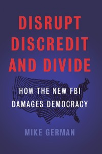 Cover Disrupt, Discredit, and Divide