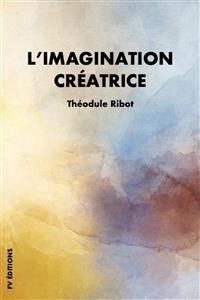 Cover L'imagination créatrice