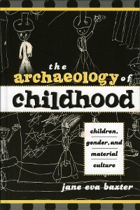 Cover The Archaeology of Childhood