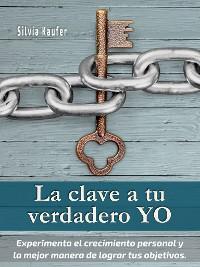 Cover La clave a tu verdadero YO