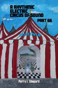 Cover A Rhythmic Electric Circus of Sound Part 66 (A.R. E.C.O.S Part 66)