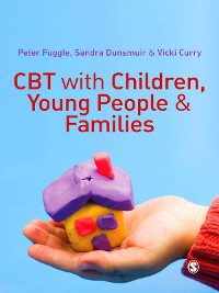 Cover CBT with Children, Young People and Families