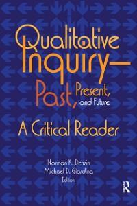 Cover Qualitative Inquiry-Past, Present, and Future