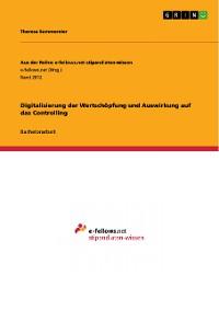 Cover Digitalisierung der Wertschöpfung und Auswirkung auf das Controlling