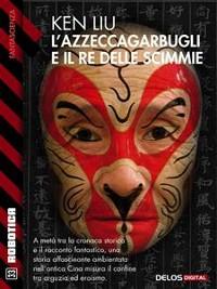 Cover L'azzeccagarbugli e il Re delle Scimmie