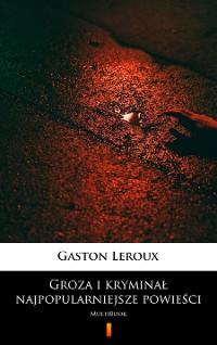 Cover Groza i kryminał – najpopularniejsze powieści