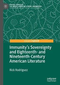 Cover Immunity's Sovereignty and Eighteenth- and Nineteenth-Century American Literature