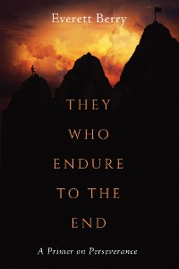 Cover They Who Endure to the End