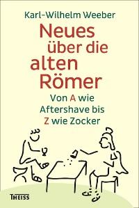 Cover Neues über die alten Römer