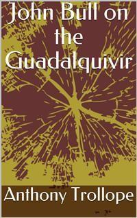 Cover John Bull on the Guadalquivir