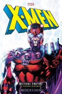 Cover X-Men: Mutant Empire Omnibus