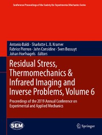 Cover Residual Stress, Thermomechanics & Infrared Imaging and Inverse Problems, Volume 6