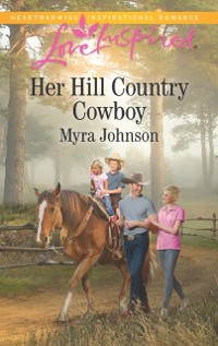 Cover Her Hill Country Cowboy (Mills & Boon Love Inspired)