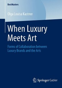 Cover When Luxury Meets Art