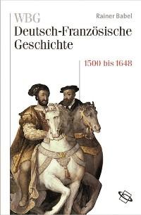 Cover WBG Deutsch-Französische Geschichte Bd. III