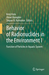 Cover Behavior of Radionuclides in the Environment I