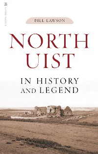 Cover North Uist in History and Legend