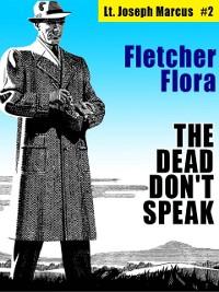 Cover The Dead Don't Speak: Lt. Joseph Marcus #2