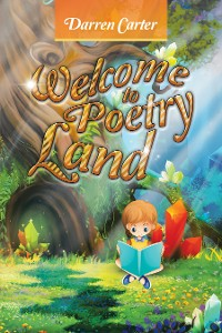 Cover Welcome to Poetry Land