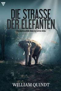 Cover Die Straße der Elefanten