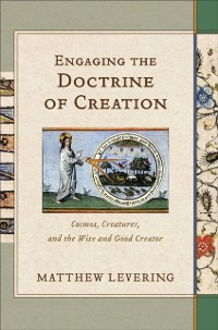Cover Engaging the Doctrine of Creation