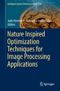 Cover Nature Inspired Optimization Techniques for Image Processing Applications
