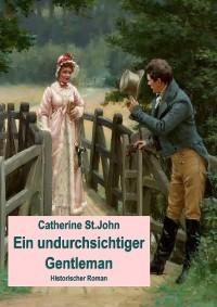 Cover Ein undurchsichtiger Gentleman.