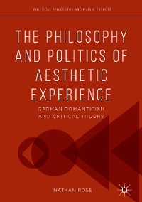 Cover The Philosophy and Politics of Aesthetic Experience