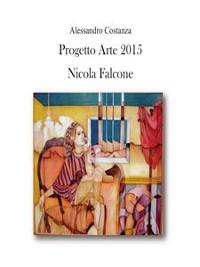 Cover Progetto arte 2015 - Nicola Falcone