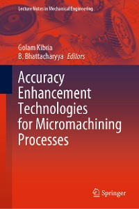 Cover Accuracy Enhancement Technologies for Micromachining Processes
