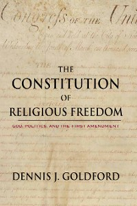 Cover The Constitution of Religious Freedom