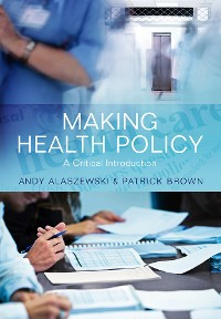 Cover Making Health Policy