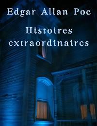 Cover Histoires extraordinaires de Edgar Allan Poe