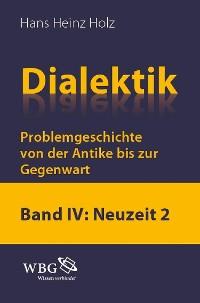 Cover Dialektik. Problemgeschichte von der Antike bis zur Gegenwart