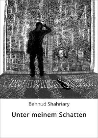 Cover Unter meinem Schatten