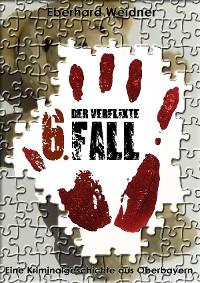 Cover DER VERFLIXTE 6. FALL