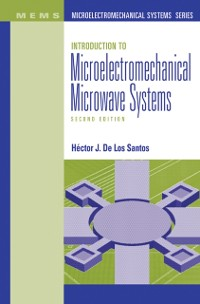 Cover Introduction to Microelectromechanical Microwave Systems, Second Edition