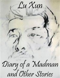 Cover Diary of a Madman and Other Stories