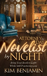 Cover Attorney by Day, Novelist by Night