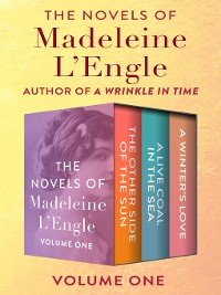 Cover The Novels of Madeleine L'Engle Volume One
