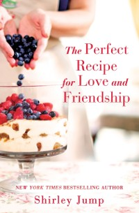 Cover Perfect Recipe for Love and Friendship