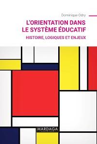 Cover L'orientation dans le système éducatif