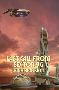 Cover Last Call from Sector 9G